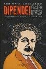 Dipende - Einstein e la Teoria della Relatività
