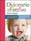 Dizionario Affettivo Adulto-Bambino / Bambino-Adulto (eBook)