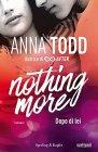 Dopo di Lei. Nothing More. Vol.1