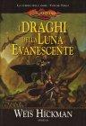 La Guerra delle Anime - Volume 3: I Draghi della Luna Evanescente
