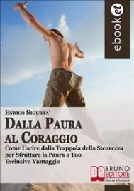 DALLA PAURA AL CORAGGIO (EBOOK)