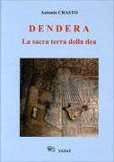DENDERA La sacra terra della dea di Antonio Crasto