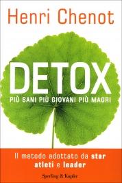 DETOX Più sani, più giovani, più magri di Henri Chenot