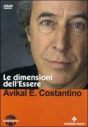LE DIMENSIONI DELL'ESSERE di Avikal E. Costantino