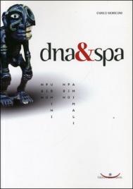 DNA & SPA di Enrico Moriconi