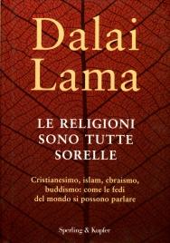 Le Religioni Sono Tutte Sorelle - Vecchia Edizione