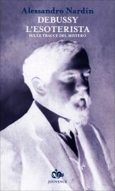 Debussy l'Esoterista