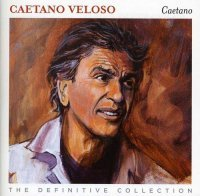 Caetano - The Definitive Collection