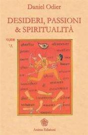 Desideri, Passioni e Spiritualità (eBook)