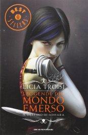 Leggende del Mondo Emerso - Vol.1: Il Destino di Adhara
