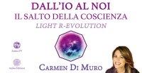 """Diretta streaming """"Dall'io al noi – Il salto della coscienza"""" con Carmen Di Muro – Martedì 1° dicembre 2020"""