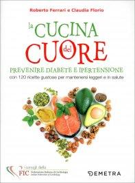 La Cucina del Cuore, Diabete e Ipertensione