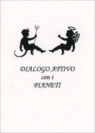 Dialogo Attivo con i Pianeti