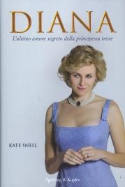 Diana - L'ultimo Amore Segreto della Principessa Triste