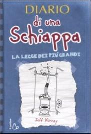 Diario di una Schiappa. La Legge dei più Grandi