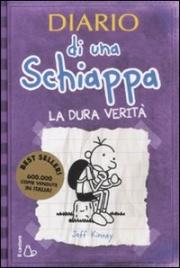 Diario di una Schiappa - La Dura Verità
