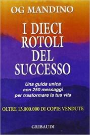 I dieci rotoli del successo