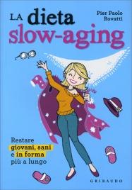 Dieta Slow-Aging