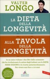 La Dieta della Longevità - Alla Tavola della Longevità