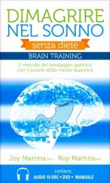 Dimagrire nel Sonno (Cofanetto Braintraining con 2 CD MP3, 1 DVD e 1 Pen Drive)