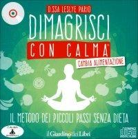Dimagrisci con Calma - Cambia...