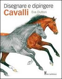 Disegnare e Dipingere Cavalli