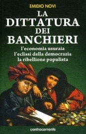 La Dittatura dei Banchieri