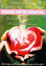 Diventare Genitori Consapevoli - DVD