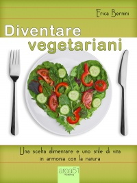 Diventare Vegetariani (eBook)