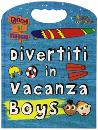 Divertiti in Vacanza - Boys