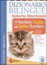 Dizionario Bilingue Bambino-Gatto e Gatto-Bambino