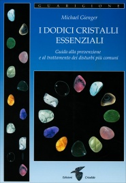I Dodici Cristalli Essenziali