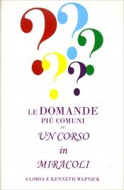 """Le Domande più Comuni su """"Un Corso in Miracoli"""""""