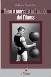 Dono e Mercato nel Mondo del Fitness