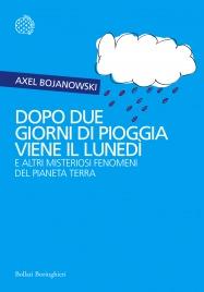 Dopo Due Giorni di Pioggia Viene il Lunedì (eBook)