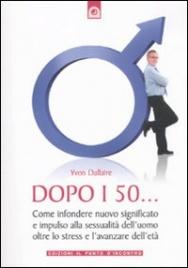 Dopo i 50... - Yvon Dallaire