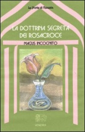 La dottrina segreta dei Rosacroce