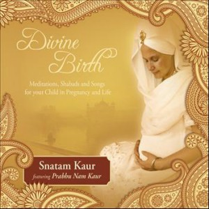 DIVINE BIRTH Meditations, shabads and songs for your child in pregnancy and life di Snatam Kaur