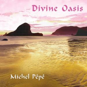 DIVINE OASIS di Michel Pépé