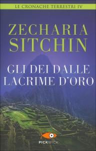 GLI DEI DALLE LACRIME D'ORO Le Cronache Terrestri Vol.4 di Zecharia Sitchin