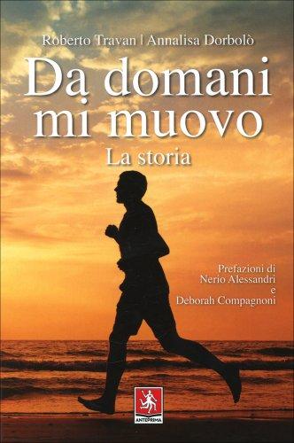 Da Domani mi Muovo - Vol. 1: la Storia