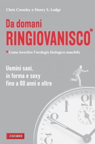 Da Domani Ringiovanisco (eBook)