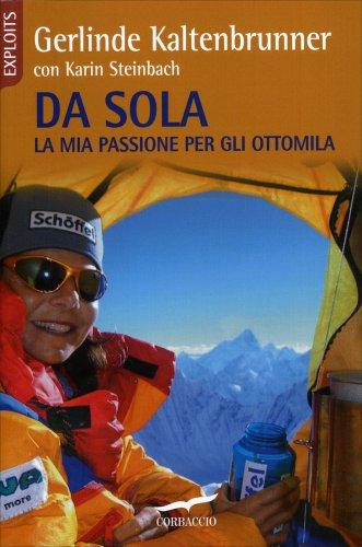 Da Sola - La Mia Passione per gli Ottomila