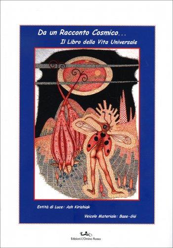 Da un Racconto Cosmico... il Libro della Vita Universale