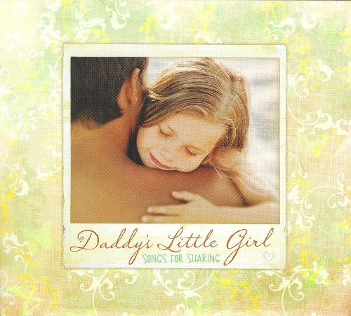 Daddy's Little Girl - Songs for Sharing