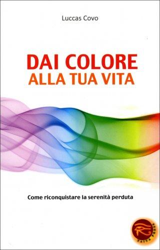 Dai Colore alla Tua Vita