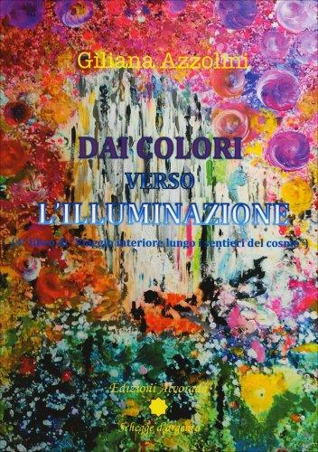 Dai Colori Verso l'Illuminazione