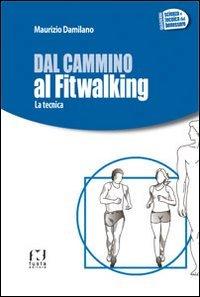 Dal Cammino al Fitwalking