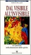 Dal Visibile all'Invisibile
