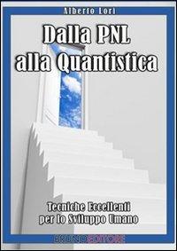 Dalla PNL alla Quantistica (eBook)
